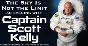 "Astronaut Scott Kelly presents ""The Sky Is Not The Limit"""